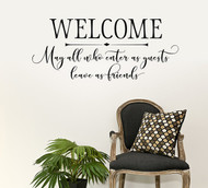 Welcome may all who enter as guests wall decal