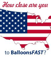 How Close Are You to BalloonsFAST?