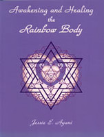 Awakening & Healing the Rainbow Body (5671)