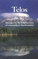 Telos Volume 2: Messsages for the Enlightenment of a Humanity in Transformation (7107)