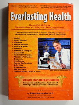 Everlasting Health by Robert Bernardini, M.S.