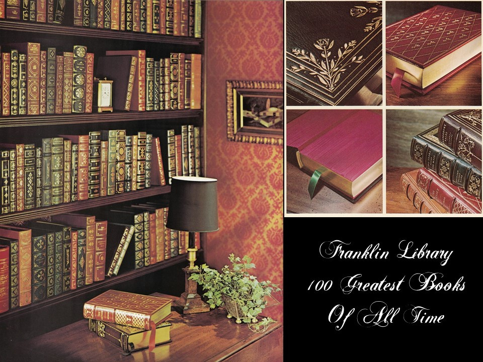 The 100 Greatest Books of All Time Collection, Franklin Library