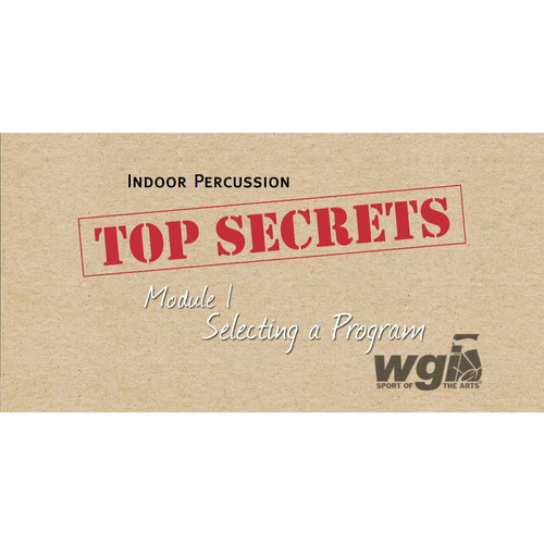 WGI Indoor Percussion- Top Secrets Module 1