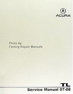 Acura Service Manual 07-08 TL