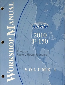 Ford 2010 F-150 Workshop Manual