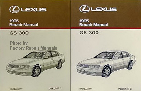 1995 lexus gs300 factory service manual set gs 300 shop repair rh factoryrepairmanuals com 1995 Lexus GS300 Interior 1995 lexus es300 repair manual pdf