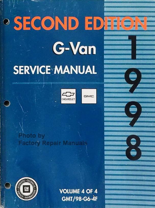 1998 gm g van chevy express gmc savana service manual volume 4 rh factoryrepairmanuals com GM Shop Manual General Motors Factory Service Manuals