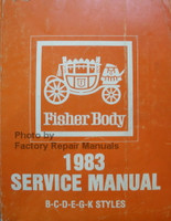 Fisher Body 1983 Service Manual B-C-D-E-G-K Styles