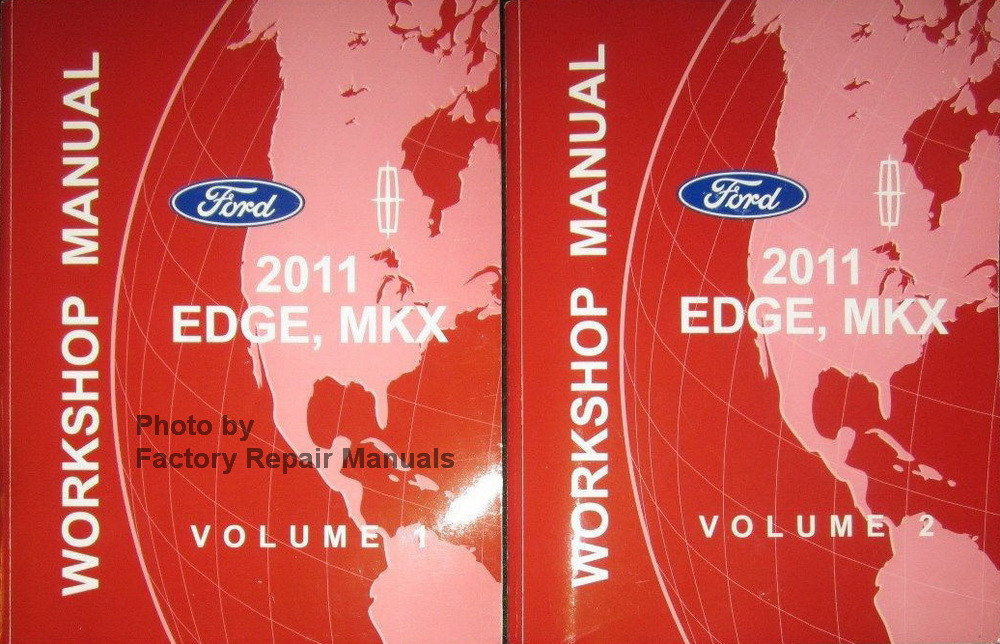 2011 ford edge lincoln mkx factory service manual set original shop rh factoryrepairmanuals com 2007 Ford Fusion Owners Manual Ford Focus Manual