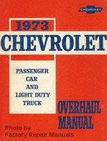 1973 Chevy Car and Light Duty Truck Overhaul Repair Manual