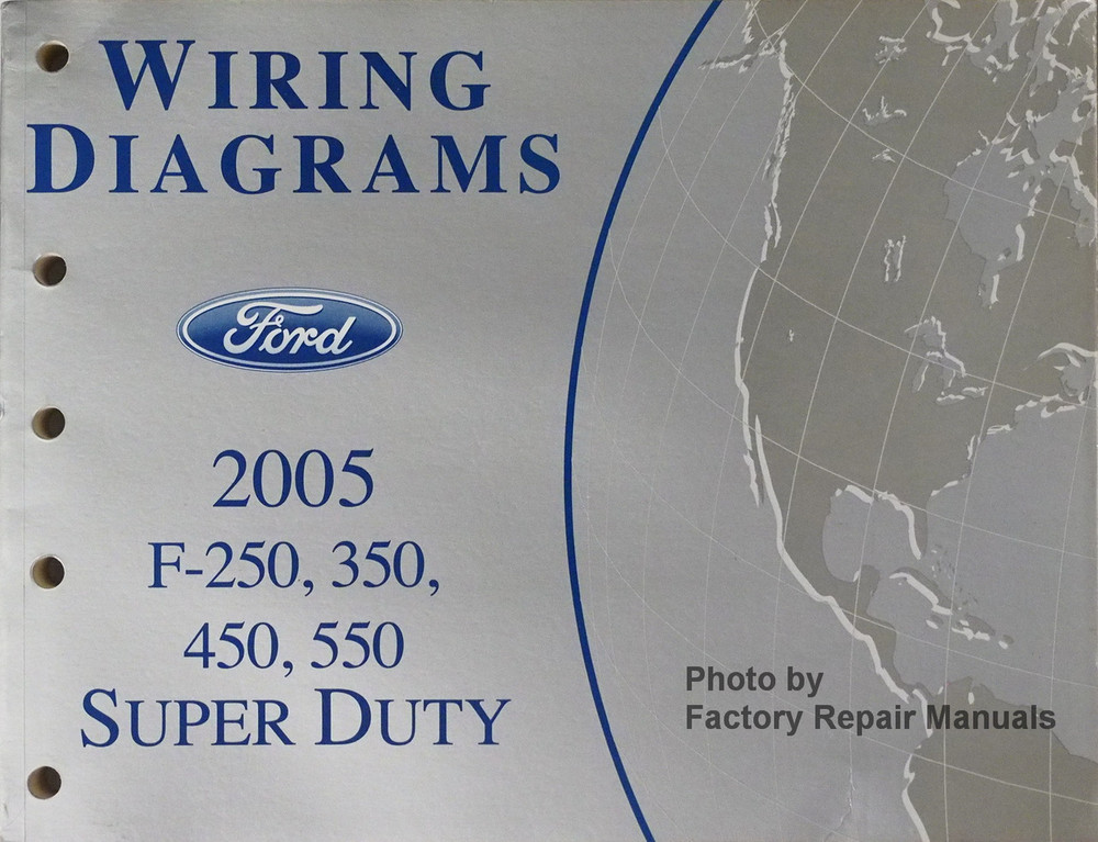 2005 ford f250 f350 f450 f550 super duty truck electrical wiring rh factoryrepairmanuals com Ford F700 Wiring Diagrams 2004 F550 Fuse Diagram