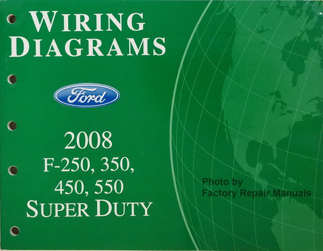 2008 ford f250 f350 f450 f550 super duty truck electrical wiring diagrams new rh factoryrepairmanuals com 2006 ford f350 wiring diagram free 2006 ford f350 wiring diagram free
