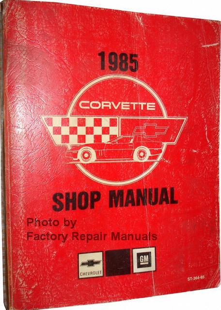 1985 chevy corvette factory service manual original shop 85 corvette repair manual 95 Corvette