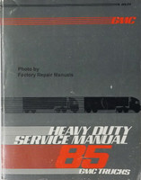 GMC Heavy Duty Truck Service Manual 1985
