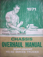 1971 Chevrolet Chassis Overhaul Manual Supplement Series 40-60 Trucks