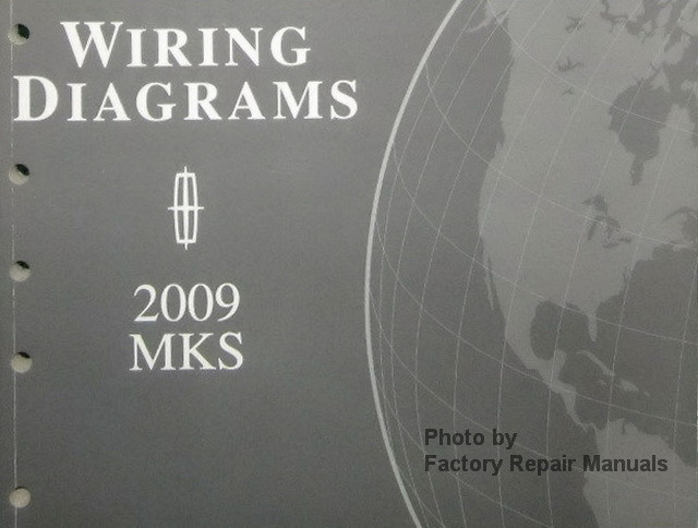 2009 lincoln mks electrical wiring diagrams original ford manual rh factoryrepairmanuals com 2009 Lincoln MKS Silver Lincoln MKS 2009 Problems
