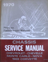 1970 Chevrolet Bel Air, Camaro, Corvette, Monte Carlo, Chevelle Chassis Service Manual