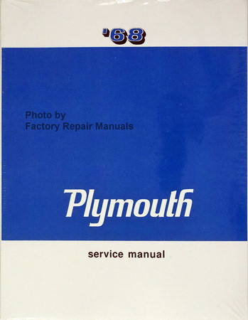 1968 plymouth shop service manual barracuda belvedere fury gtx rh factoryrepairmanuals com plymouth service manual pdf plymouth service manual pdf