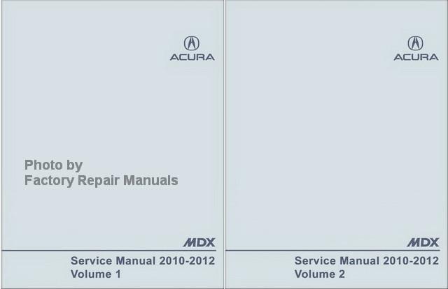 2010 2012 acura mdx factory service manual 2 volume set original rh factoryrepairmanuals com acura ilx factory service manual acura rdx factory service manual