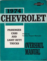 1974 Chevrolet Passenger Cars and Light Duty Truck Overhaul Manual