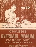 1970 Chevrolet Passenger Cars and Light Duty Truck Overhaul Manual
