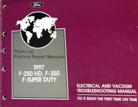 1997 Ford F-250HD, F-350 F-Super Duty Electrical and Vacuum Troubleshooting Manual