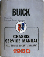 Buick Chassis Service Manual All Series Except Skylark 1980