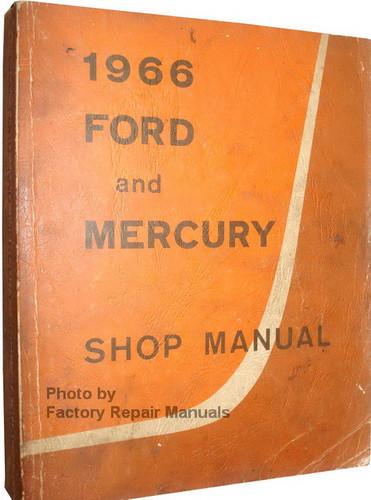 1966 ford and mercury large car factory shop service manual original rh factoryrepairmanuals com 1966 ford truck shop manual pdf 1966 ford shop manual