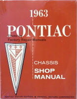 1963 Pontiac Bonneville Catalina Grand Prix Safari Star Chief Factory Shop Service Manual