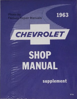 1963 Chevrolet Bel Air, Biscayne, Impala Factory Shop Manual Supplement