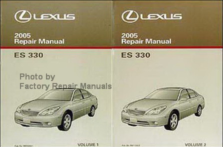 2005 lexus es330 factory service manual set original shop repair rh factoryrepairmanuals com 2005 lexus es330 repair manual 2005 lexus es 330 service manual