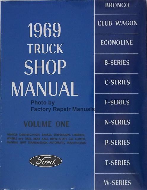 1969 ford truck bronco econoline factory shop service manual set rh factoryrepairmanuals com ford ranger factory service manual ford f150 factory service manual