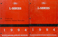 Ford L-Series 1994 Service Manual Volume 1 and 2