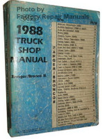 Ford 1988 Truck Shop Manual Ranger / Bronco II