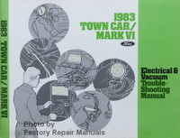 1983 Town Car / Mark VI Electrical & Vacuum Troubleshooting Manual