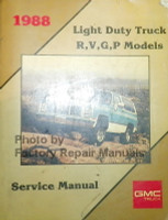 1988 GMC Light Duty Truck R, V, G, P Models Service Manual