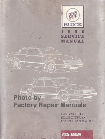 1989 buick electra lesabre park avenue factory shop service manual rh factoryrepairmanuals com buick repair manual pdf buick repair manual online