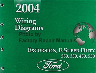 2004 ford f250 f350 f450 f550 super duty truck & excursion 1991 ford f350 wiring diagram 2004 ford f250 f350 f450 f550 super duty truck & excursion wiring diagrams
