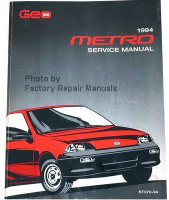 1994 geo metro factory service manual original shop repair factory rh factoryrepairmanuals com 95 geo metro repair manual geo metro repair manual download
