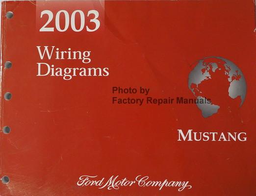 2003 ford mustang electrical wiring diagrams manual original rh factoryrepairmanuals com 2009 Ford Mustang Stereo Wiring Diagram 2003 Mustang Fuse Diagram List