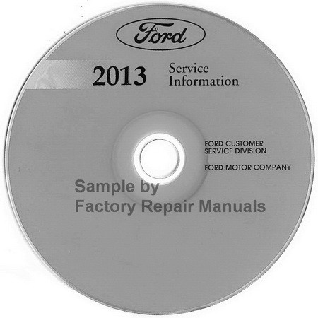 2013 ford fusion gas models factory service manual cd original shop repair factory repair manuals. Black Bedroom Furniture Sets. Home Design Ideas