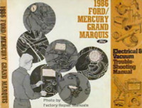 1986 Ford/Mercury Grand Marguis Electrical & Vacuum Troubleshooting Manual