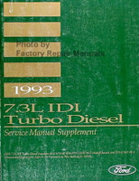1993 Ford 7.3L IDI Turbo Diesel Service Manual Supplement