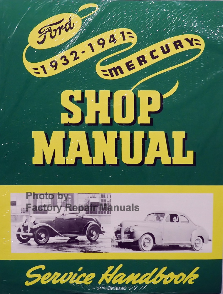 1932 1941 ford mercury car truck factory service manual shop rh factoryrepairmanuals com 1952 Ford F1 1953 Ford F1