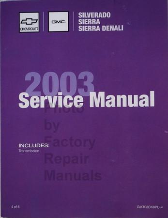 2003 chevy silverado gmc sierra factory service manual shop repair rh factoryrepairmanuals com 2003 chevy silverado 2500hd repair manual 2003 chevy silverado shop manual