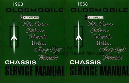 1968 Oldsmobile 442, F-85, Vista Cruiser, Cutlass, Delmont, Delta, Ninety Eight, Toronado Chassis Service Manual