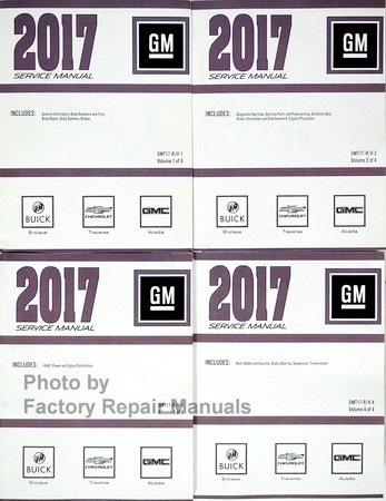 2017 GM Buick Enclave Chevrolet Traverse GMC Acadia Limited Service Manual Volume 1, 2, 3, 4