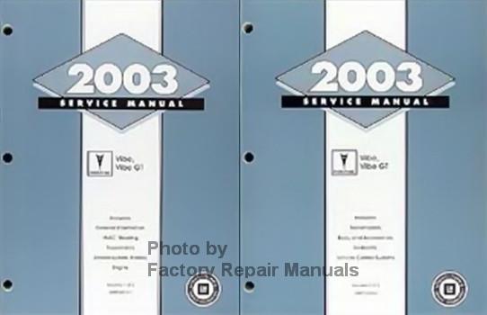 2003 Pontiac Vibe, Vibe GT Service Manual Volume 1 and 2