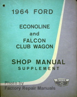 1964 Ford Econoline and Falcon Club Wagon Shop Manual Supplement