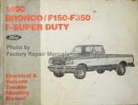 1990 Ford Bronco F150 F250 F350 F-Super Duty Electrical & Vacuum Troubleshooting Manual